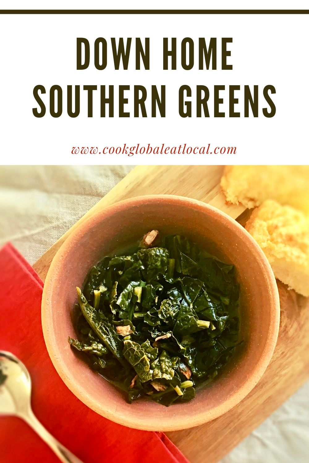 Down Home Southern Greens | cookglobaleatlocal.com