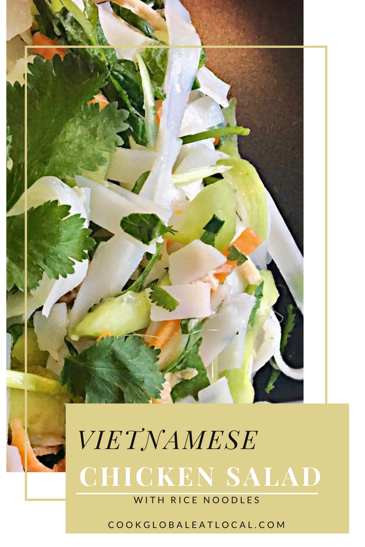 Easy Vietnamese Chicken Salad with Rice Noodles | cookglobaleatlocal.com