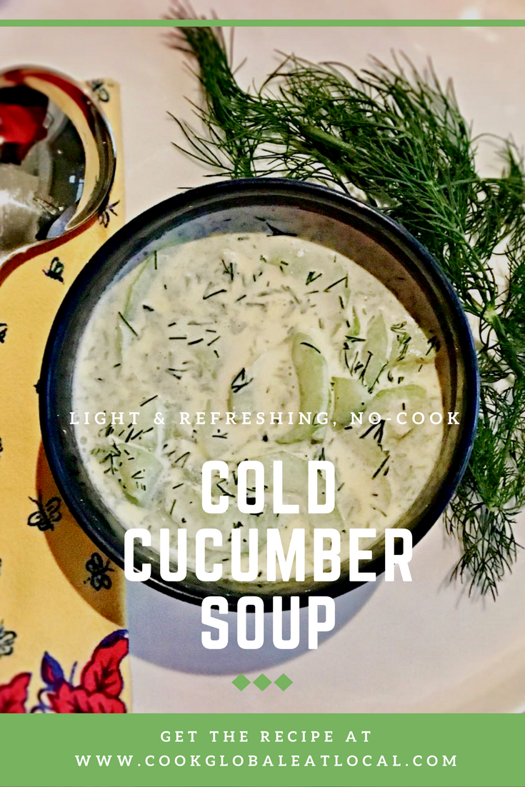 Light and Refreshing, No-Cook, Cold Cucumber Soup | cookglobaleatlocal.com
