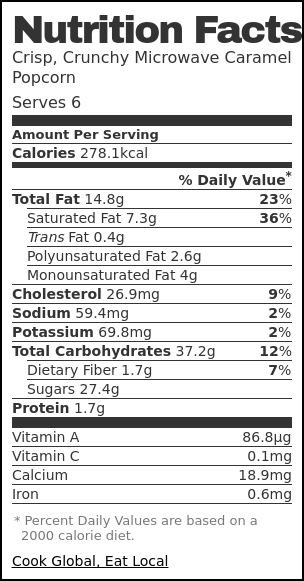 Nutrition label for Crisp, Crunchy Microwave Caramel Popcorn