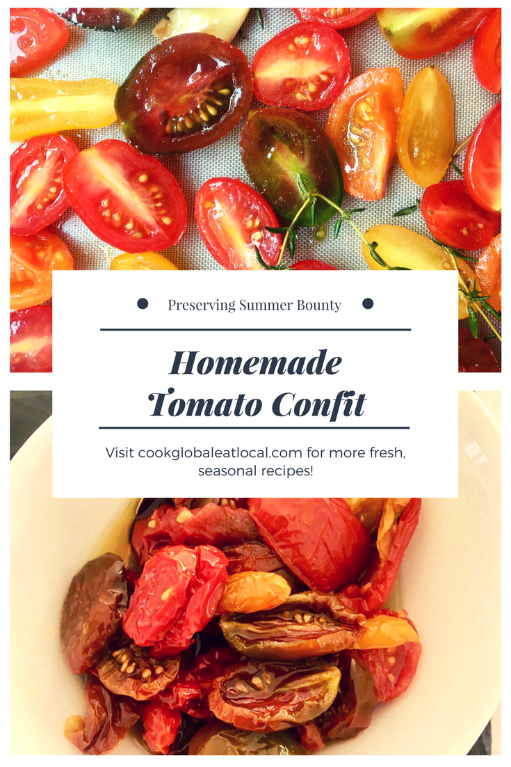 Preserve Summer's Bounty with Tomato Confit | cookglobaleatlocal.com