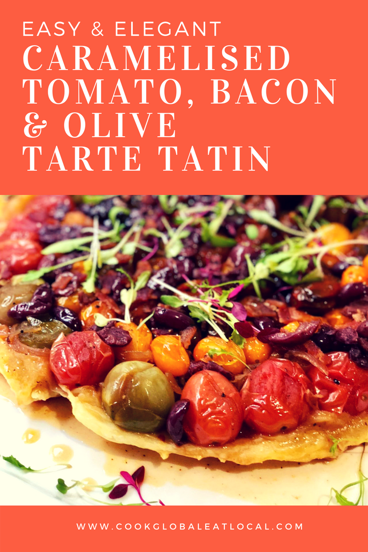 Caramelised Tomato, Bacon and Olive Tarte Tatin | cookglobaleatlocal.com