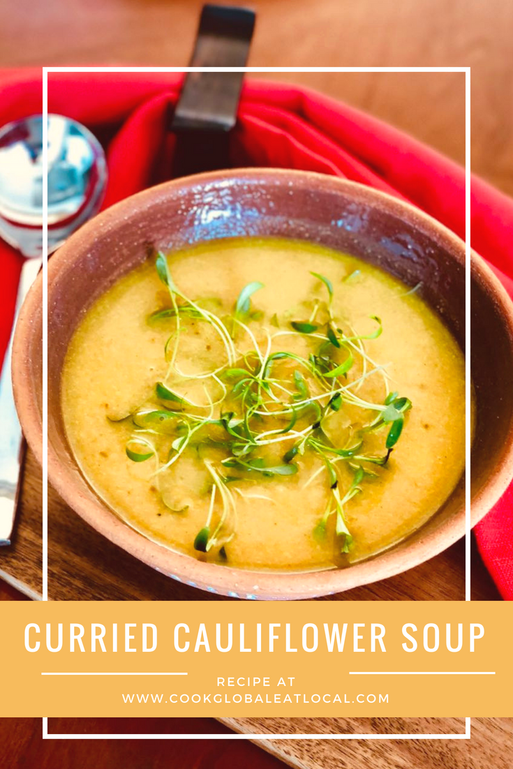 Curried Cauliflower Soup | cookglobaleatlocal.com