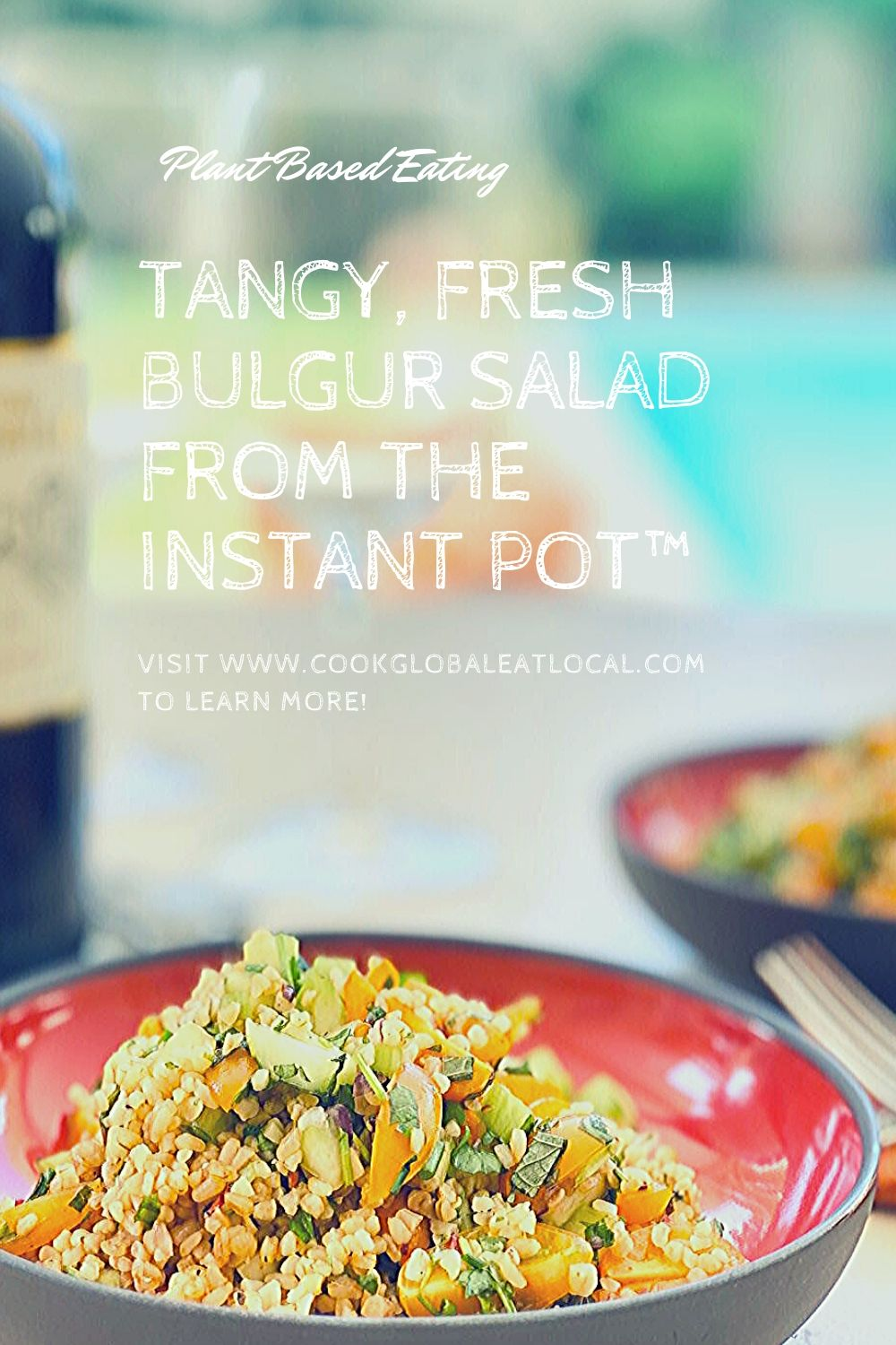 Tangy, Fresh Bulgur Salad from the Instant Pot™ | cookglobaleatlocal.com