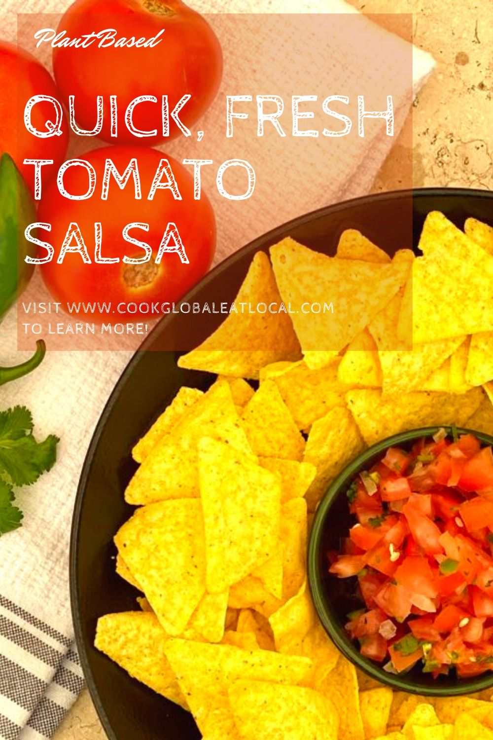 Quick, Fresh Tomato Salsa (Pico de Gallo) | cookglobaleatlocal.com